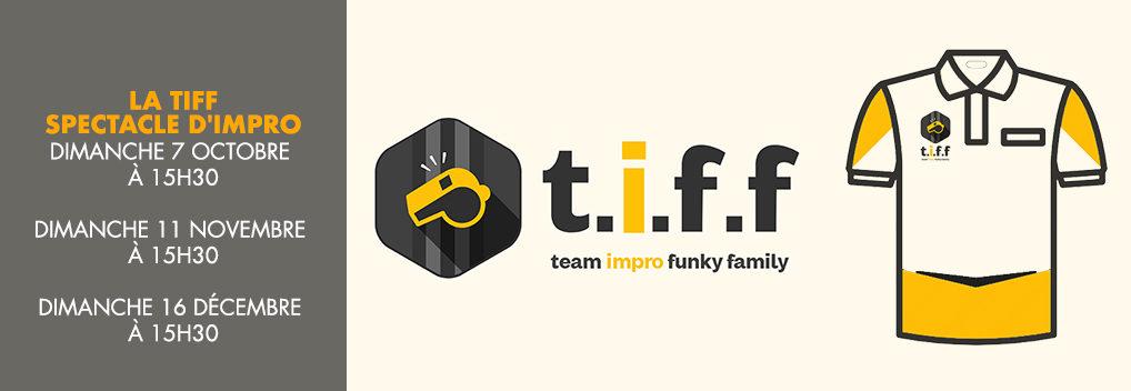 La TIFF spectacle d'impro