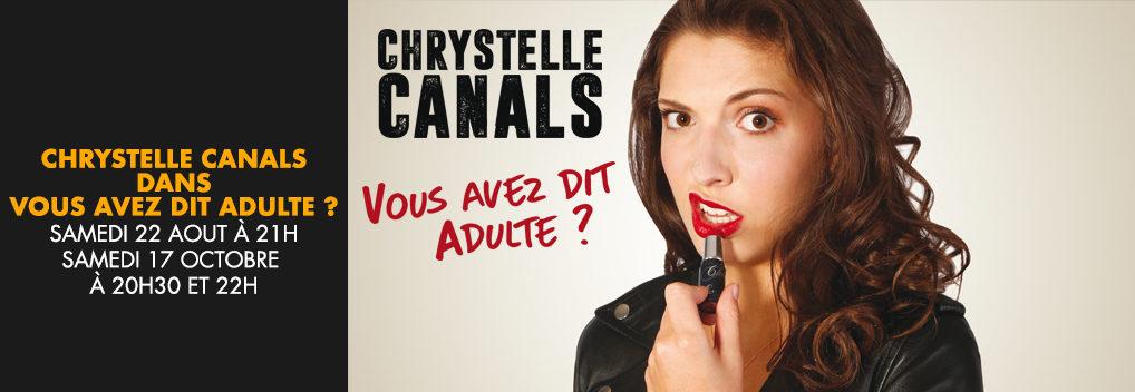 CHRYSTELLE CANALS dans VOUS AVEZ DIT ADULTE ?