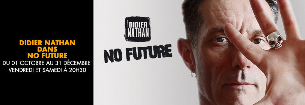 Didier Nathan dans No Future